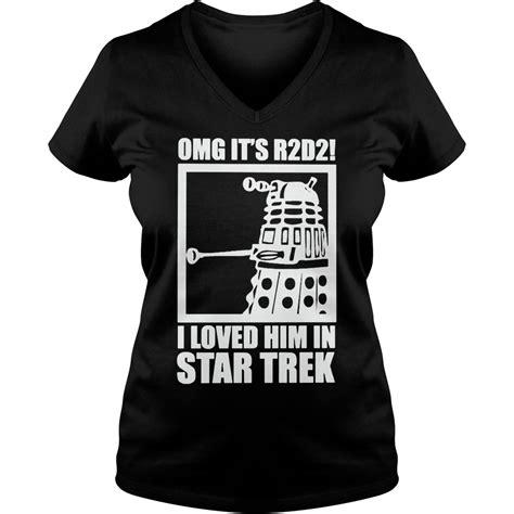 I Him Shirt I Loved Him In Trek Shirt Hoodie T Shirt