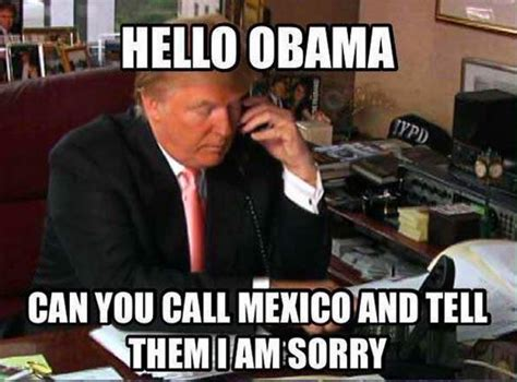 Memes De Mexico - 45 very funny donald trump meme images and photos of all