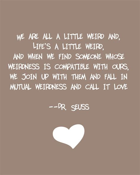 Dr Suess Quote On Love by Dr Seuss Quotes Love Images Amp Pictures Becuo
