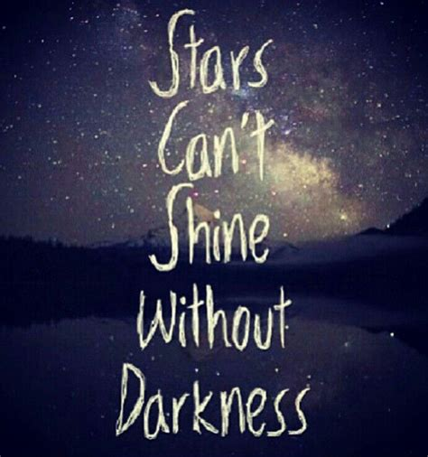 25 Best Shine Images On Inspiration Quotes Cant Shine Without Darkness Words To Live By