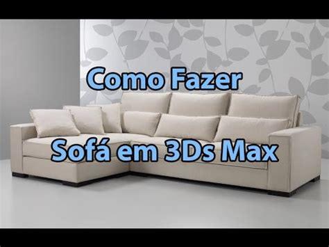 3d max sofa tutorial tutorial fazendo um sof 225 em 3d studio max youtube