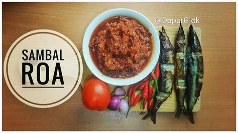 Sambal Roa Sambal Roa Rica Roa sambal roa resep dan cara membuat sambal roa