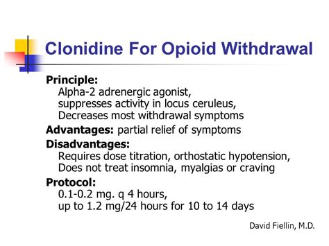 Clonidine Detox Protocol by Opioid Addiction David Kan M D Of California