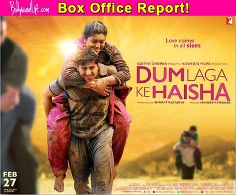 judul film laga box office dum laga ke haisha box office collection ayushmann