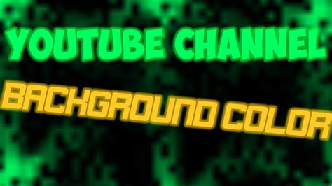 Change Youtube Channel Layout 2015 | how to change the background color of your youtube channel