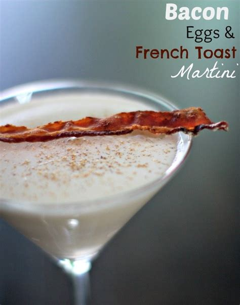 martini bacon bacon eggs toast martini
