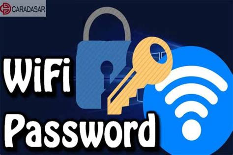 mengetahui password wifi  android  root  work