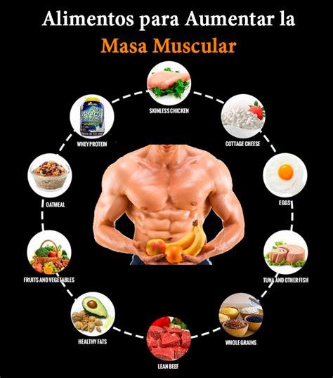 alimentos para subir masa muscular conoce los alimentos para aumentar la masa muscular y