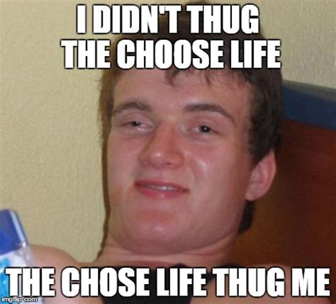 Meme Chose - 10 guy meme imgflip