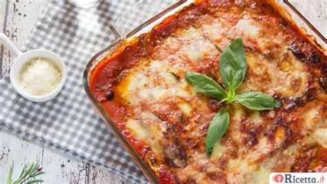 come cucinare zucchine e melanzane ricetta parmigiana di zucchine consigli e ingredienti