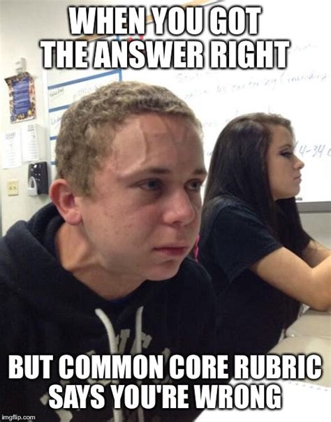 Common Core Memes - when you re trying not to imgflip