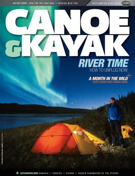 canoe kayak magazine canoe kayak magazine subscriptions renewals gifts