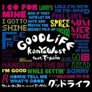 t pain good life kanye west feat t pain good life cd at discogs