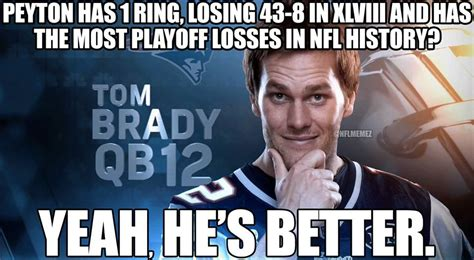 Peyton Manning Meme - the brady vs manning rivalry is great but let s talk