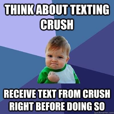 Meme Crush - texting your crush memes image memes at relatably com