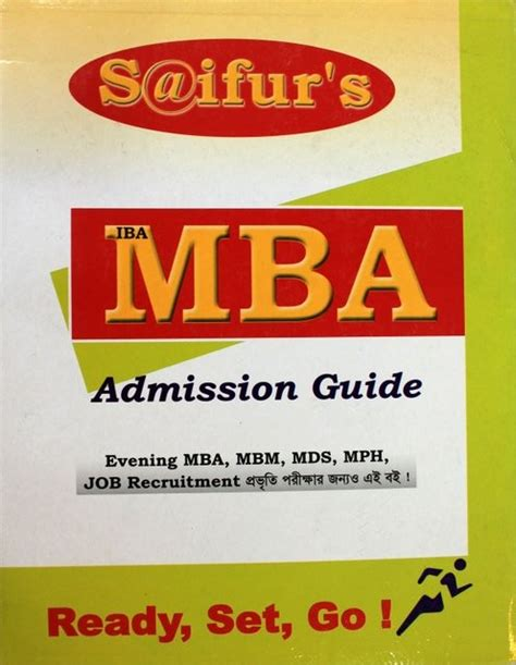 Saifur S Mba Admission Guide Pdf by Saifur S Mba Admission Guide