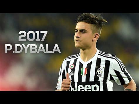 despacito dybala paulo dybala despacito goals skills 2016 17 youtube