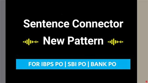 Sentence Pattern In Hindi | sentence connectors english new pattern for sbi po