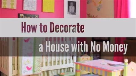 how to decorate a home with no money 28 images 10 min