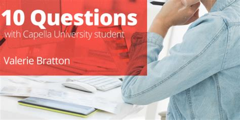 Capella Mba Degree Programs by 10 Questions With Capella Gerontology Student