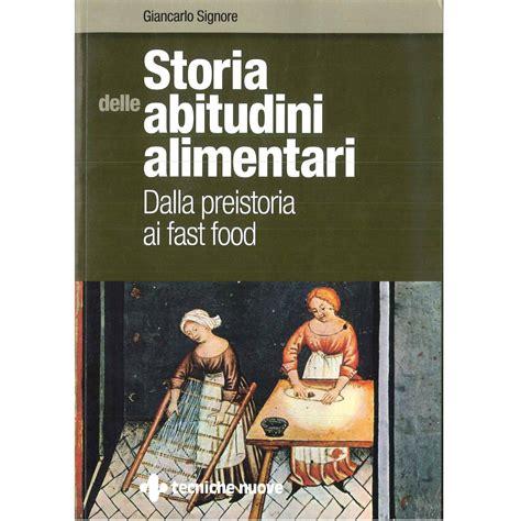 storia alimentazione storia delle abitudini alimentari