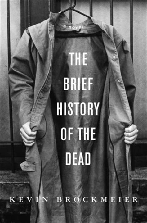The Brief History of the Dead : Book Cover Archive