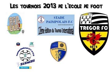 Calendrier P R O Football Actualit 233 Les Tournois 2013 De L 233 Cole De Foot Du Tfc