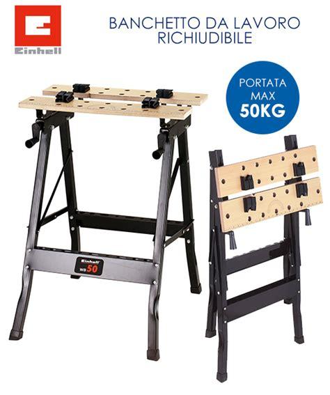 banchetto lavoro banco banchetto tavolo da lavoro einhell wb 50 pieghevole