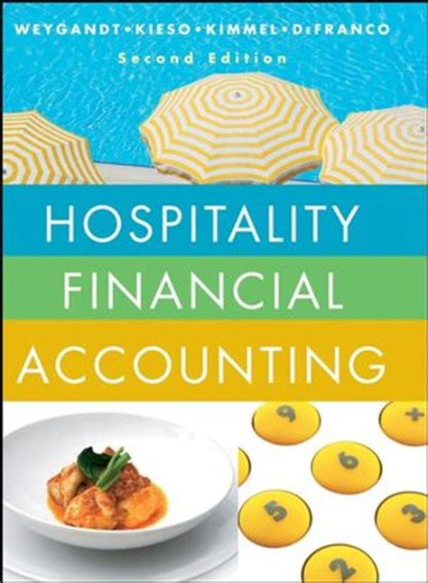 hospitality accounting second edition a financial and managerial accounting reference books wiley hospitality financial accounting 2nd edition