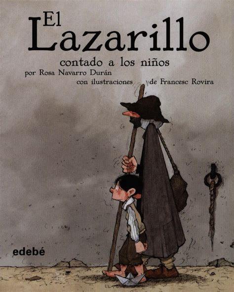 imagenes sensoriales de lazarillo de tormes el lazarillo contado a los ni 241 os los libros que leemos