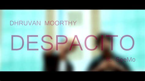 despacito hindi despacito in hindi full song youtube
