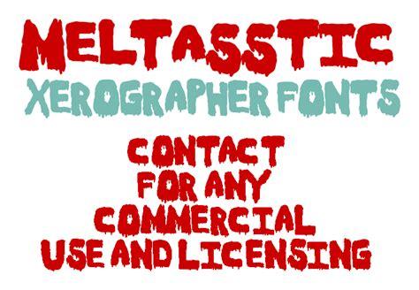 xerographer dafont meltasstic font dafont com