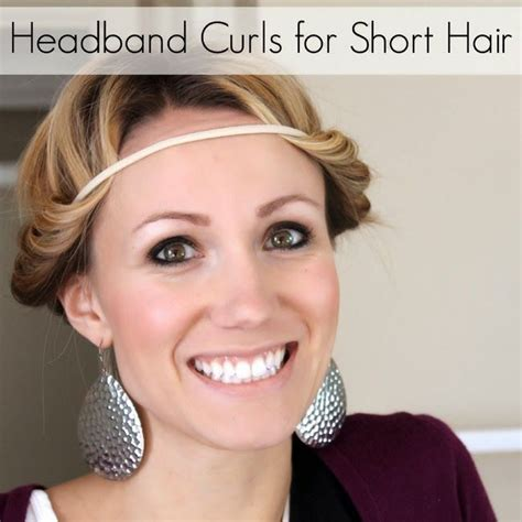 heatless curls for short hair headband curls can work for short hair too how to make