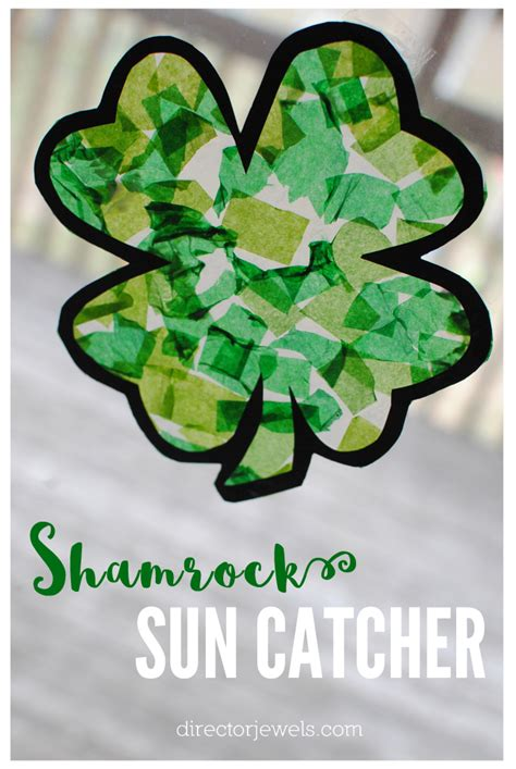 st s day craft director jewels shamrock sun catcher st s day craft with free printable