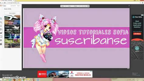 como hacer pantallas para laras como hacer un fondo de pantalla para tu canal de tutorial
