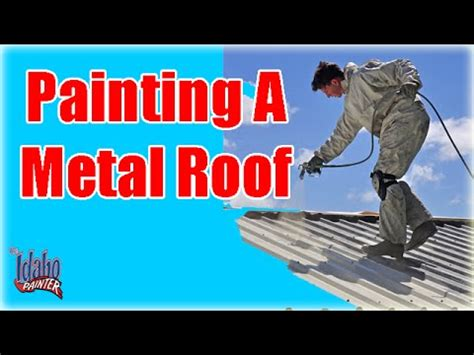Barn Roof Paint Sprayer - painting a metal roof painting with an airless paint