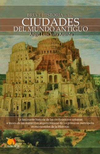 historia del mundo antiguo read online breve historia de las ciudades del mundo antiguo spanish edition by 193 ngel luis