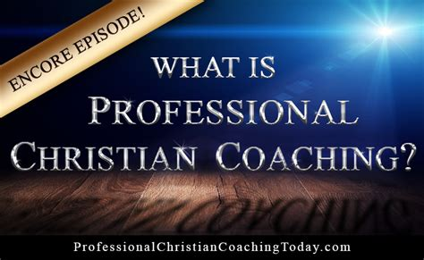 Coaching In Professional Contexts Nieuwerburgh Christian encore episode what is professional christian coaching christian coaching