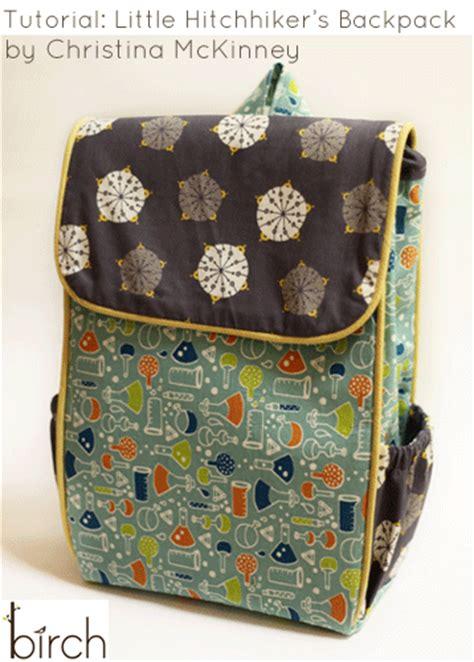 pattern fabric backpack birchfabrics tutorial little hitchhiker s backpack