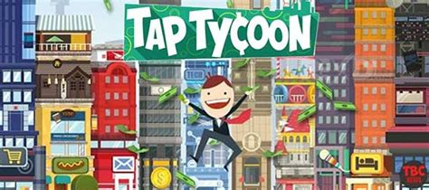 mod game rexdl tap tycoon 1 1 0 apk mod for android