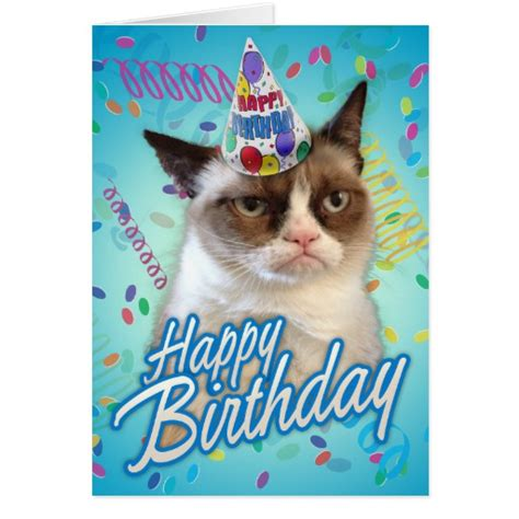 Grumpy Cat Happy Birthday Meme - happy birthday grumpy cat greeting cards zazzle