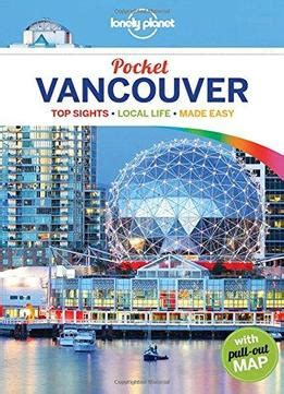 lonely planet vancouver travel lonely planet pocket vancouver travel guide download