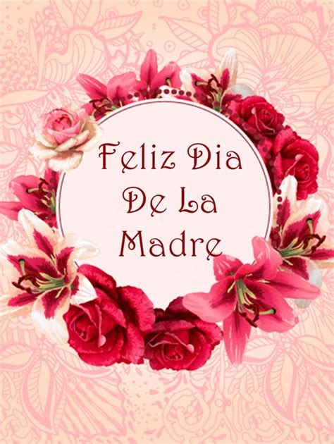 dia de la madre 2018 feliz dia de la madre 2018 frases mensajes imagenes