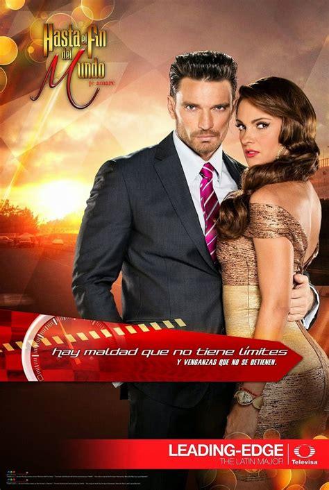 poster de novelas y series tv novelas magazine hasta el fin del mundo posters