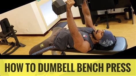 how to do bench press correctly dumbbell bench press how to do it right youtube