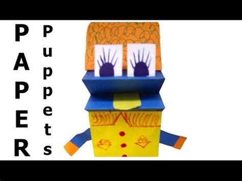 How To Make A Puppet Out Of Paper - how to make paper puppet easy simple kolay el