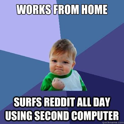 Kid On Computer Meme - works from home surfs reddit all day using second computer