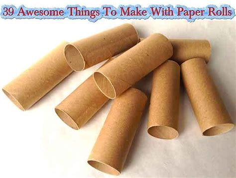 Cool Things To Make With Toilet Paper Rolls - 39 awesome things to make with paper rolls