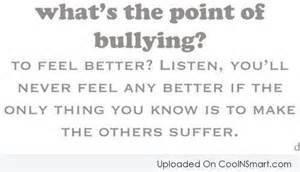 Bullying quotes sayings about bullies sorted by popularity