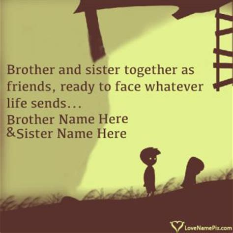 Brother and Sister Quotes With Name Generator